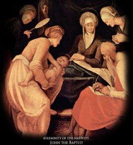 24 juin:  Nativité de saint Jean Baptiste, solennité; XII semaine du T.O.